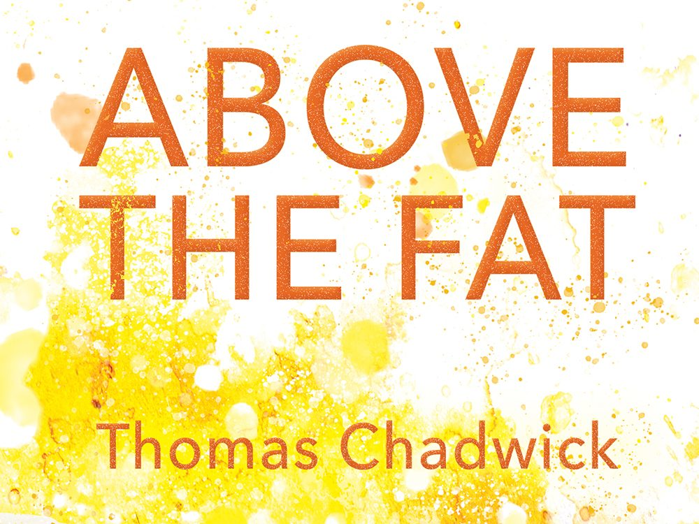 Above the Fat